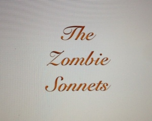 The Zombie Sonnets